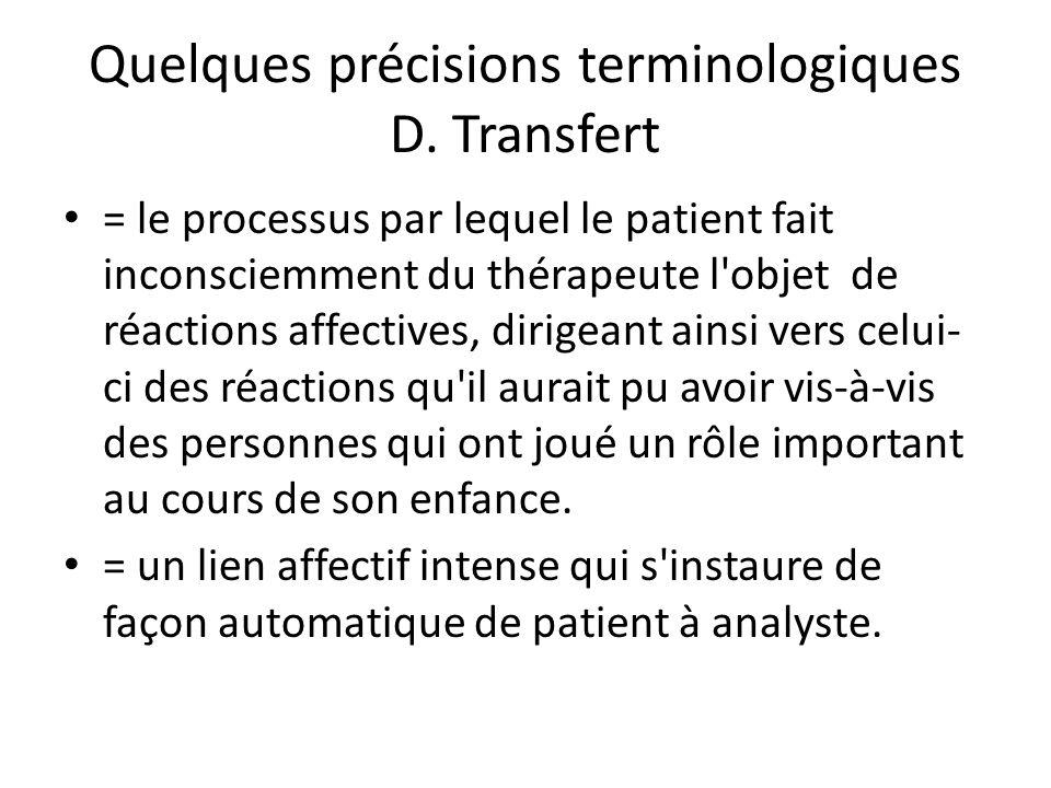 Quelques précisions terminologiques D. Transfert