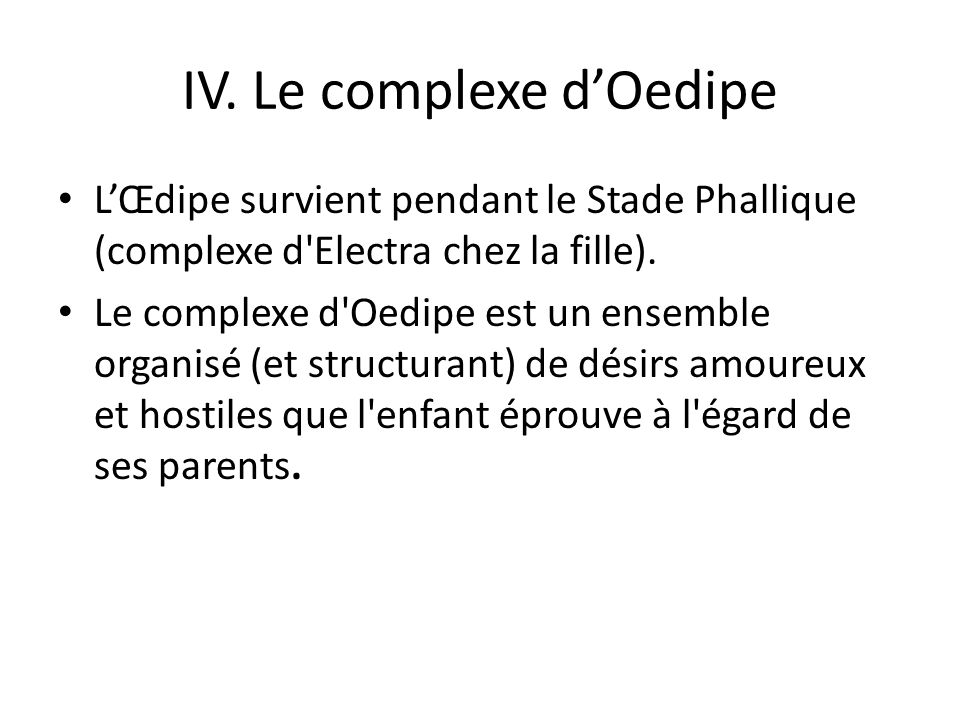 IV. Le complexe d'Oedipe
