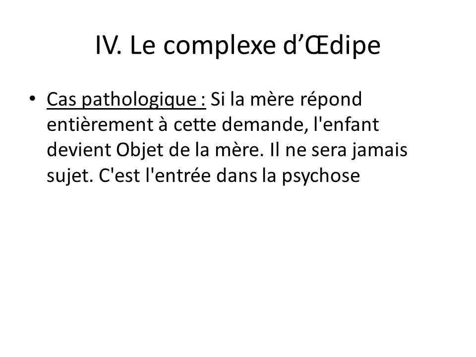 IV. Le complexe d'Œdipe