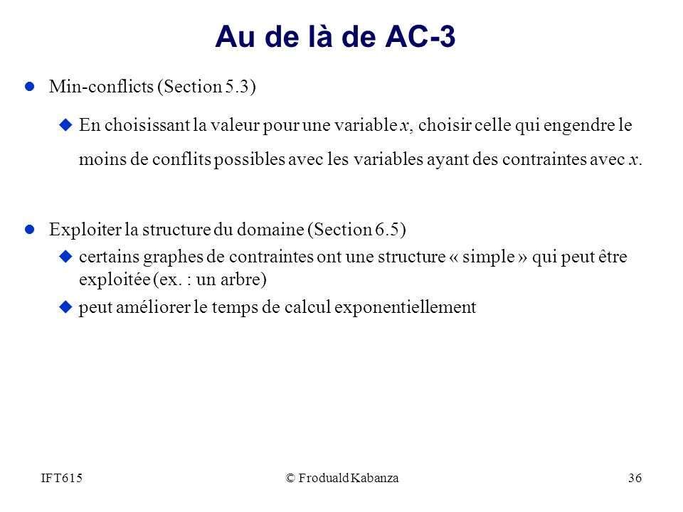 Au de là de AC-3 Min-conflicts (Section 5.3)