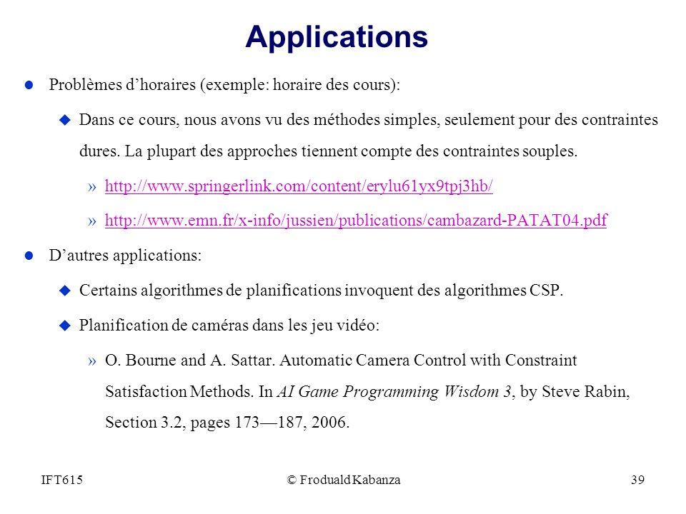 Applications Problèmes d'horaires (exemple: horaire des cours):