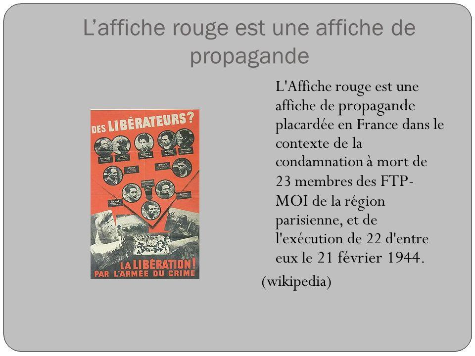 L'affiche rouge est une affiche de propagande