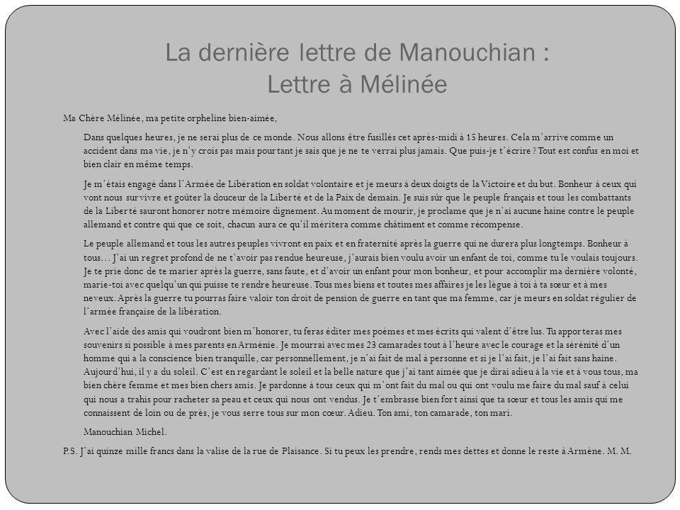 La dernière lettre de Manouchian : Lettre à Mélinée