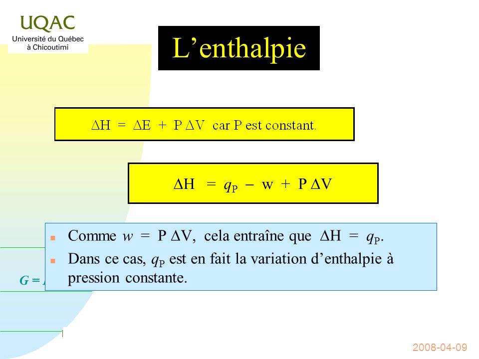 L'enthalpie DH = qP - w + P DV