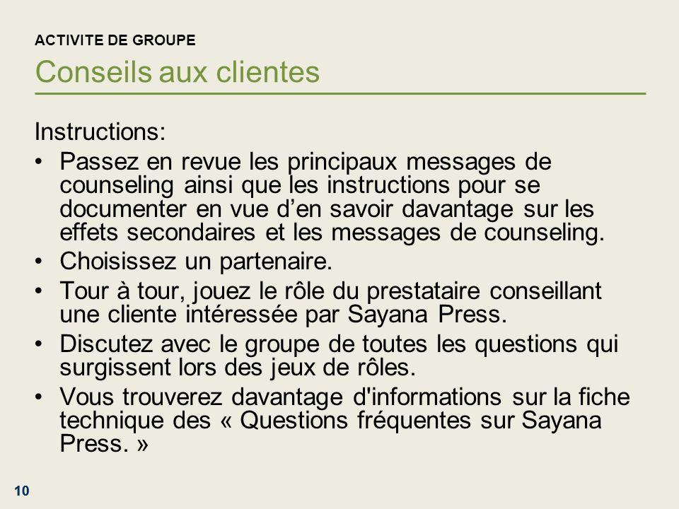 ACTIVITE DE GROUPE Conseils aux clientes