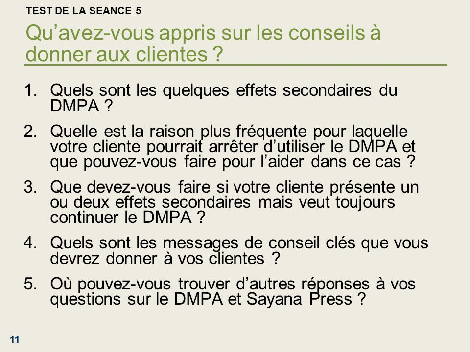 Quels sont les quelques effets secondaires du DMPA