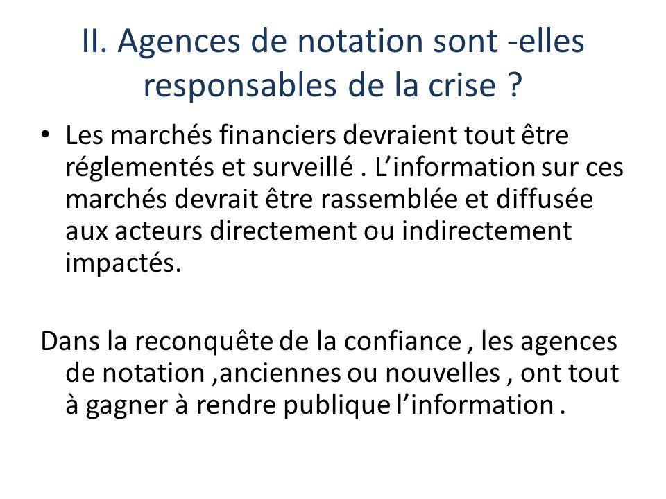 II. Agences de notation sont -elles responsables de la crise