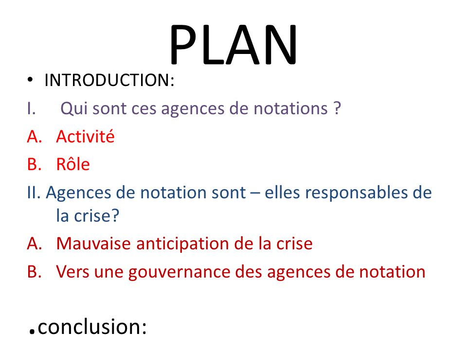PLAN .conclusion: INTRODUCTION: Qui sont ces agences de notations