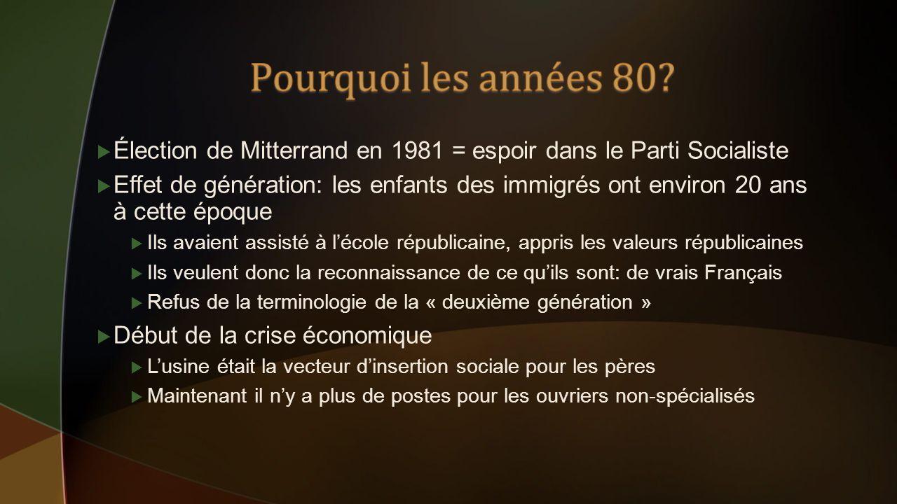 Pourquoi les années 80 Élection de Mitterrand en 1981 = espoir dans le Parti Socialiste.