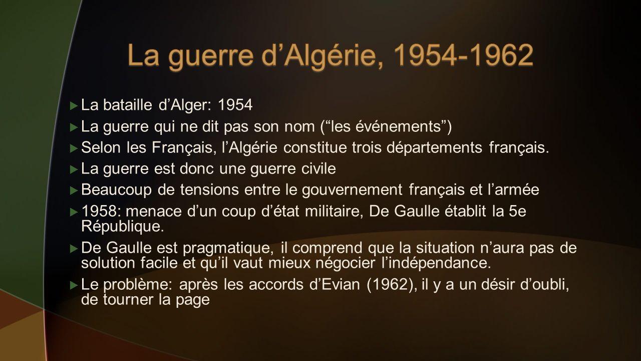La guerre d'Algérie, 1954-1962 La bataille d'Alger: 1954