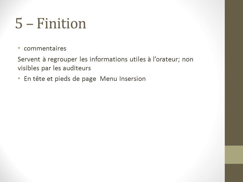 5 – Finition commentaires