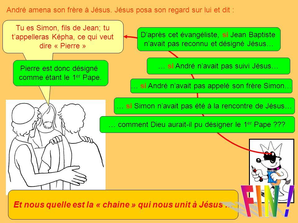 Et nous quelle est la « chaine » qui nous unit à Jésus …