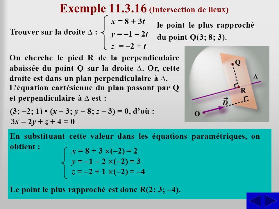 Exemple 11.3.16 (Intersection de lieux)