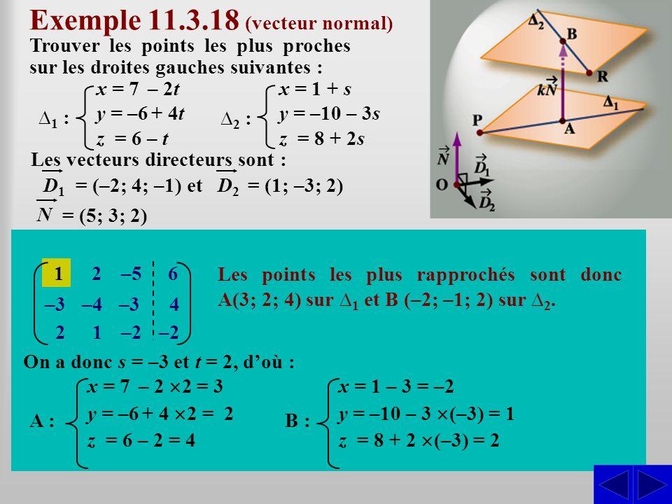 Exemple 11.3.18 (vecteur normal)