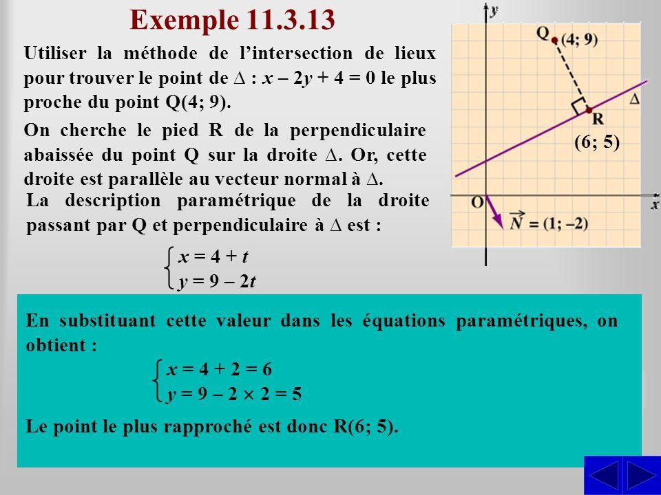 Exemple 11.3.13 Utiliser la méthode de l'intersection de lieux pour trouver le point de ∆ : x – 2y + 4 = 0 le plus proche du point Q(4; 9).