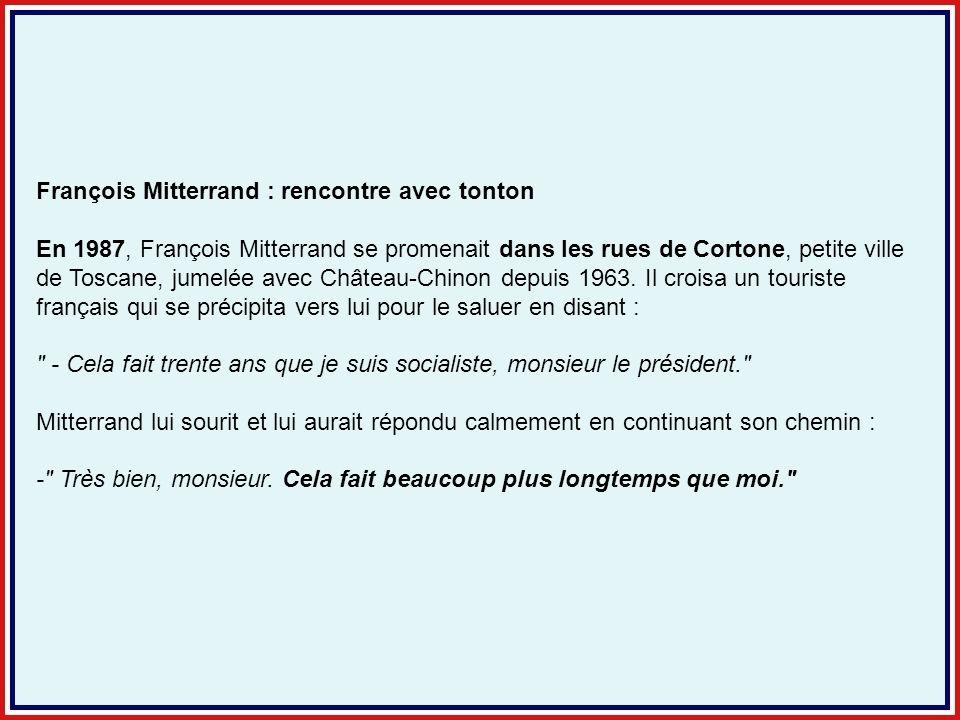François Mitterrand : rencontre avec tonton