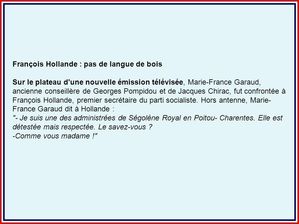 François Hollande : pas de langue de bois