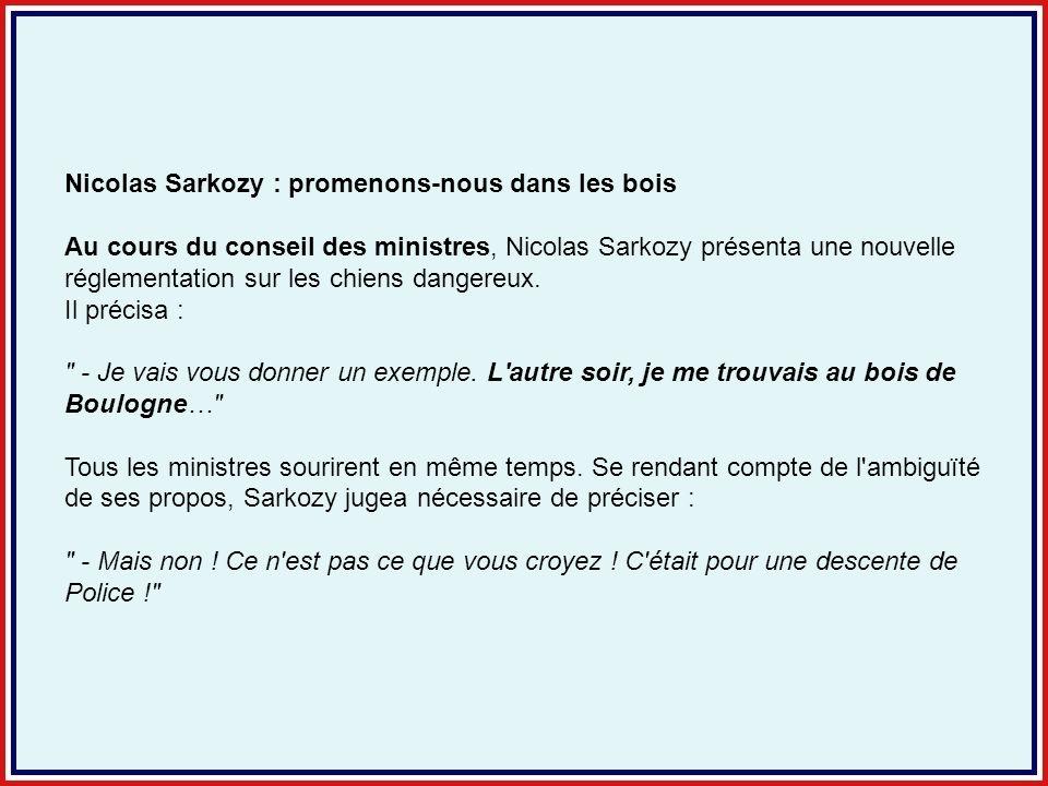 Nicolas Sarkozy : promenons-nous dans les bois