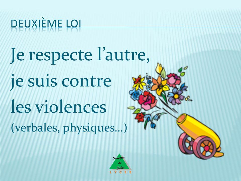 Je respecte l'autre, je suis contre les violences Deuxième loi