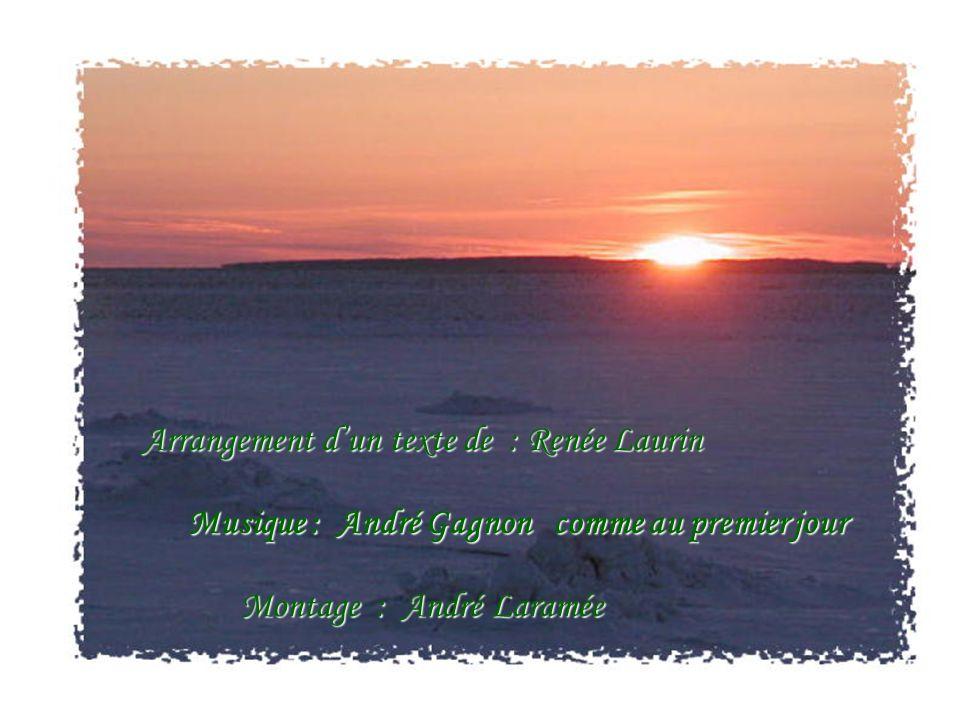 Arrangement d'un texte de : Renée Laurin