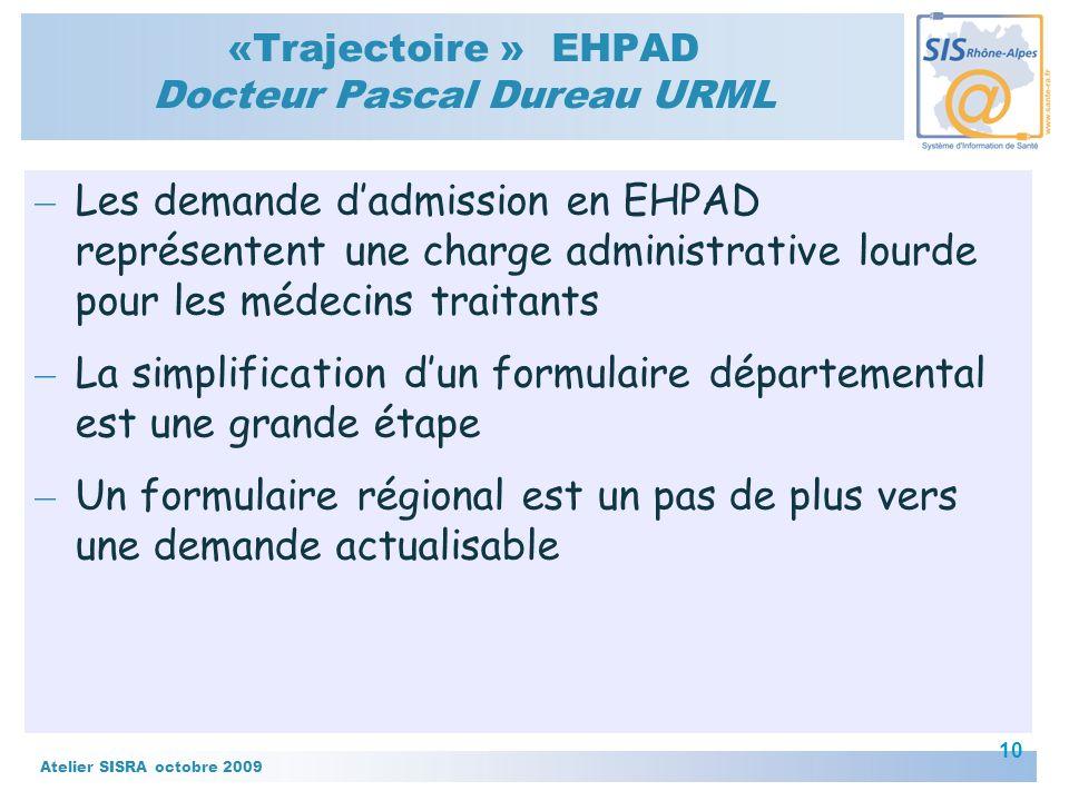«Trajectoire » EHPAD Docteur Pascal Dureau URML