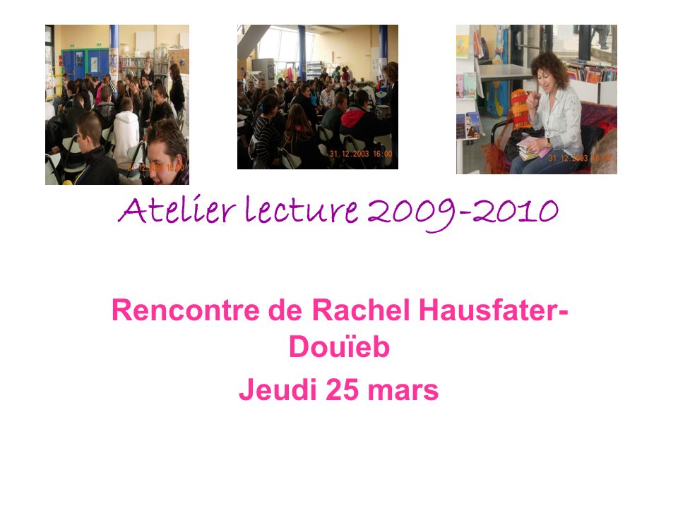 Rencontre de Rachel Hausfater-Douïeb Jeudi 25 mars