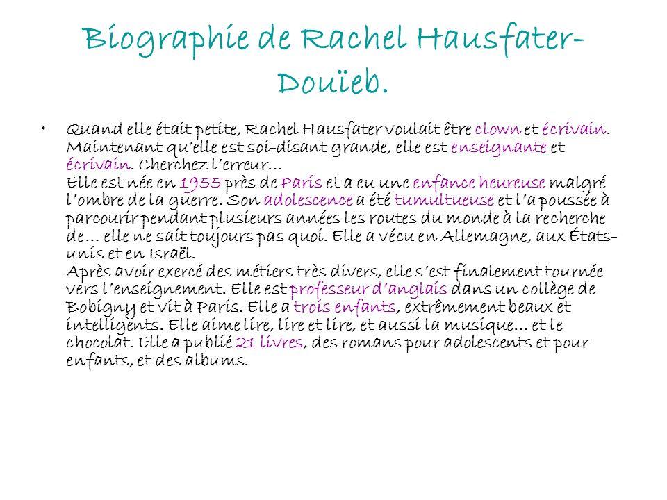 Biographie de Rachel Hausfater-Douïeb.