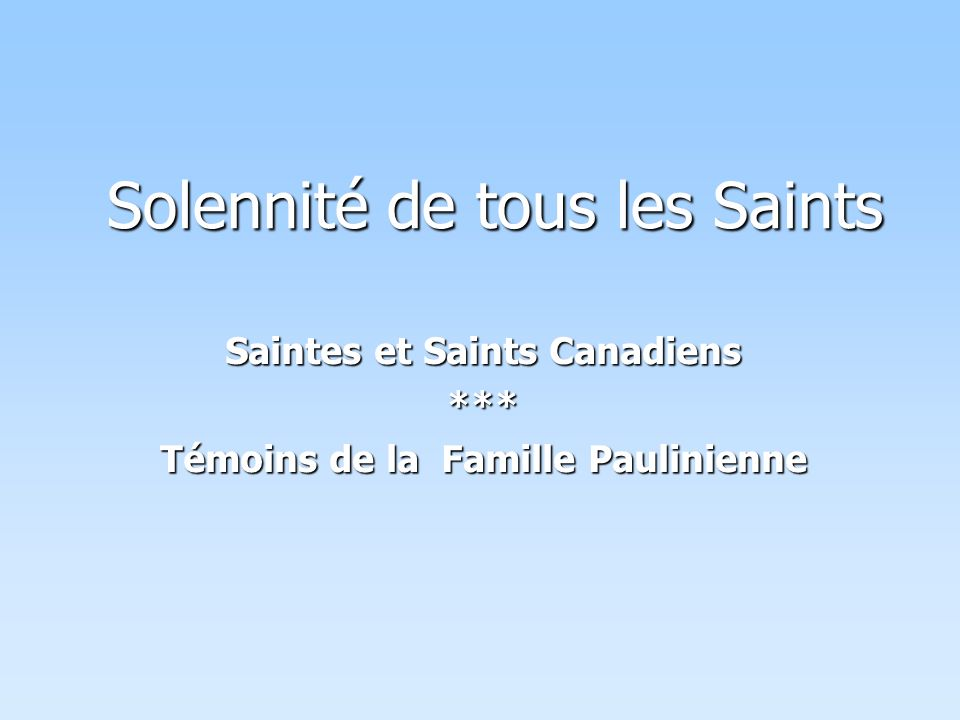 Solennité de tous les Saints