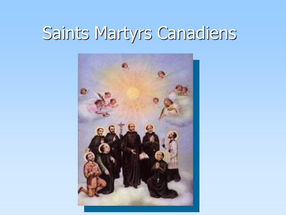 Saints Martyrs Canadiens