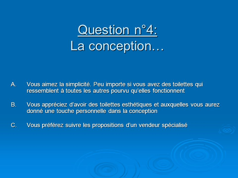 Question n°4: La conception…