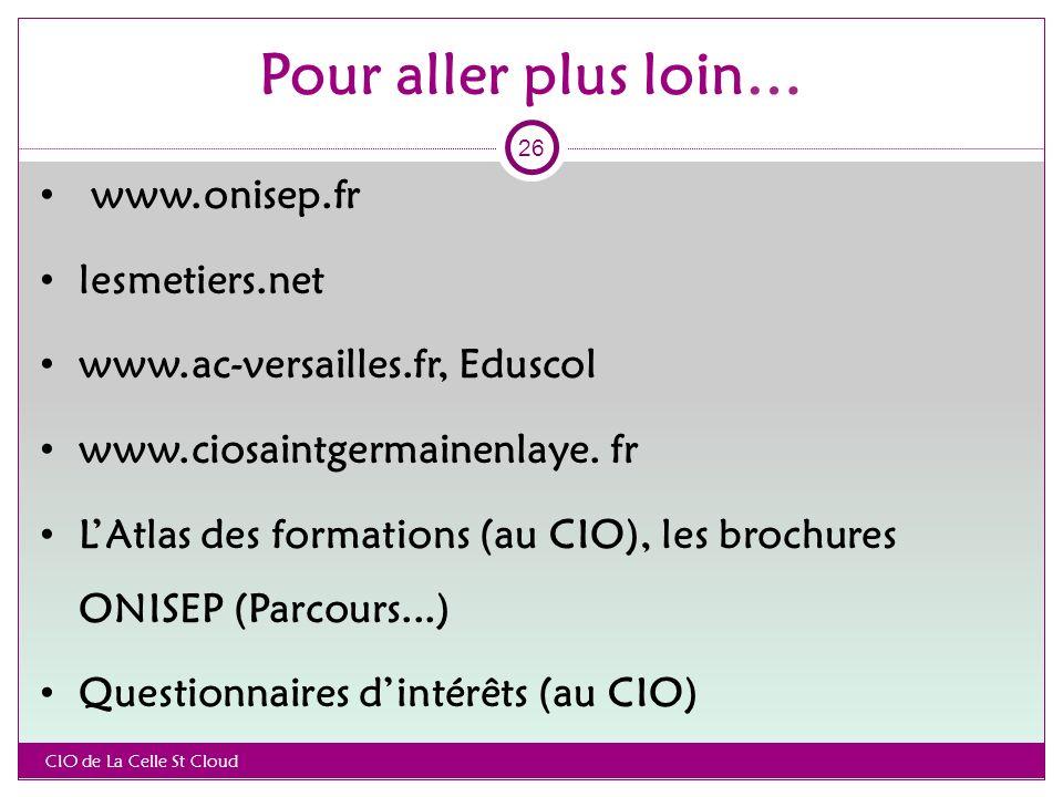 Pour aller plus loin… www.onisep.fr lesmetiers.net