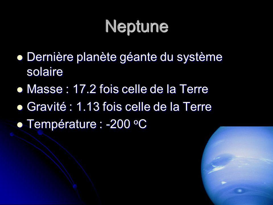 Neptune Dernière planète géante du système solaire