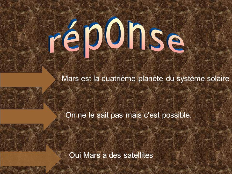 réponse Mars est la quatrième planète du système solaire