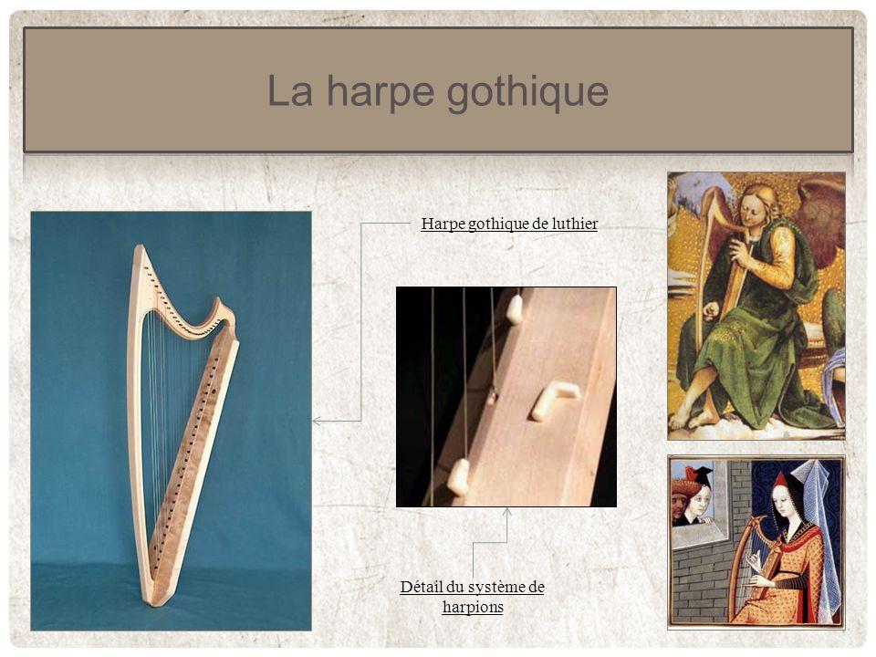 La harpe gothique Harpe gothique de luthier