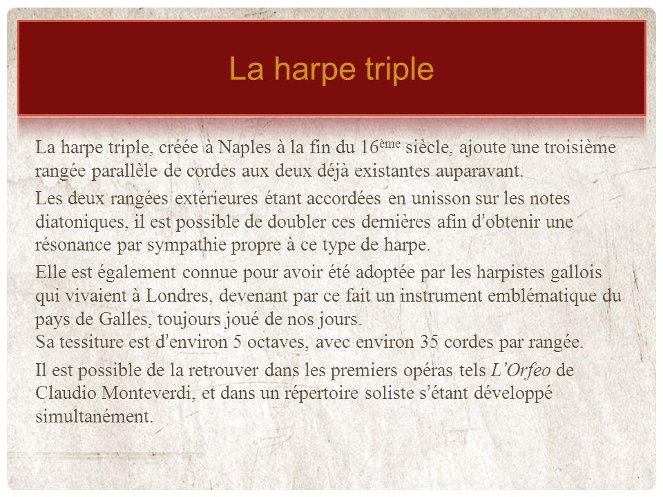 La harpe triple Harpe triple
