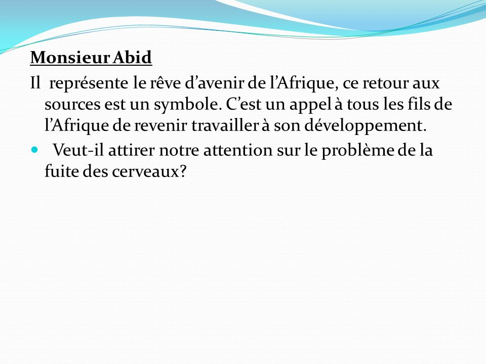 Monsieur Abid