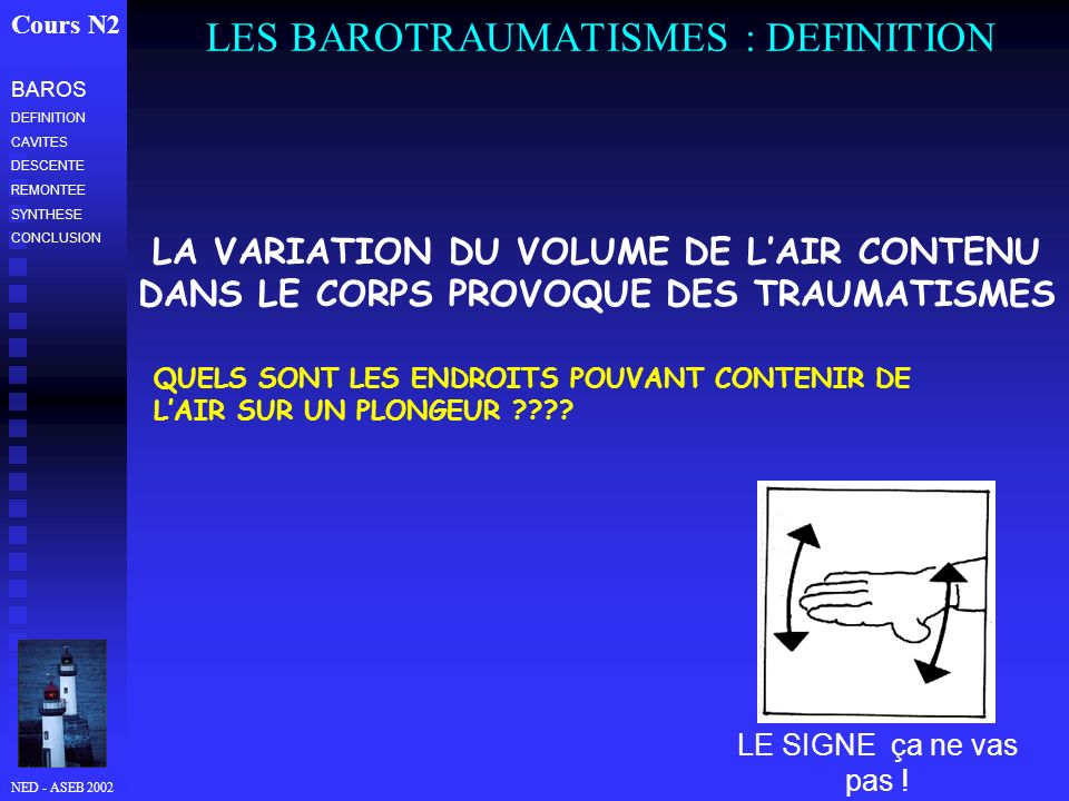 LES BAROTRAUMATISMES : DEFINITION
