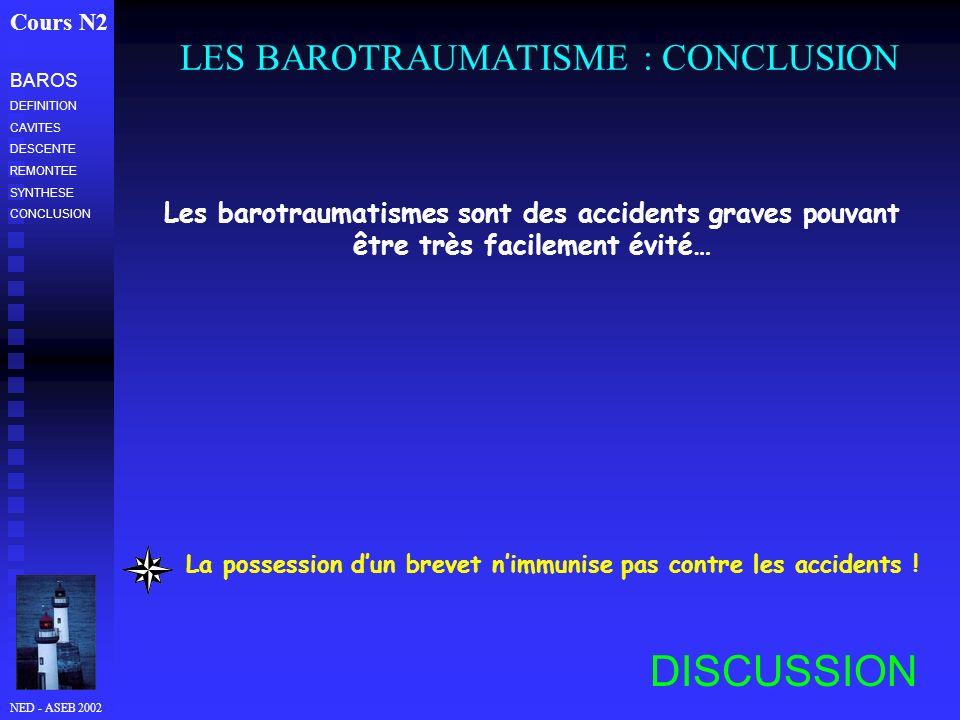 LES BAROTRAUMATISME : CONCLUSION