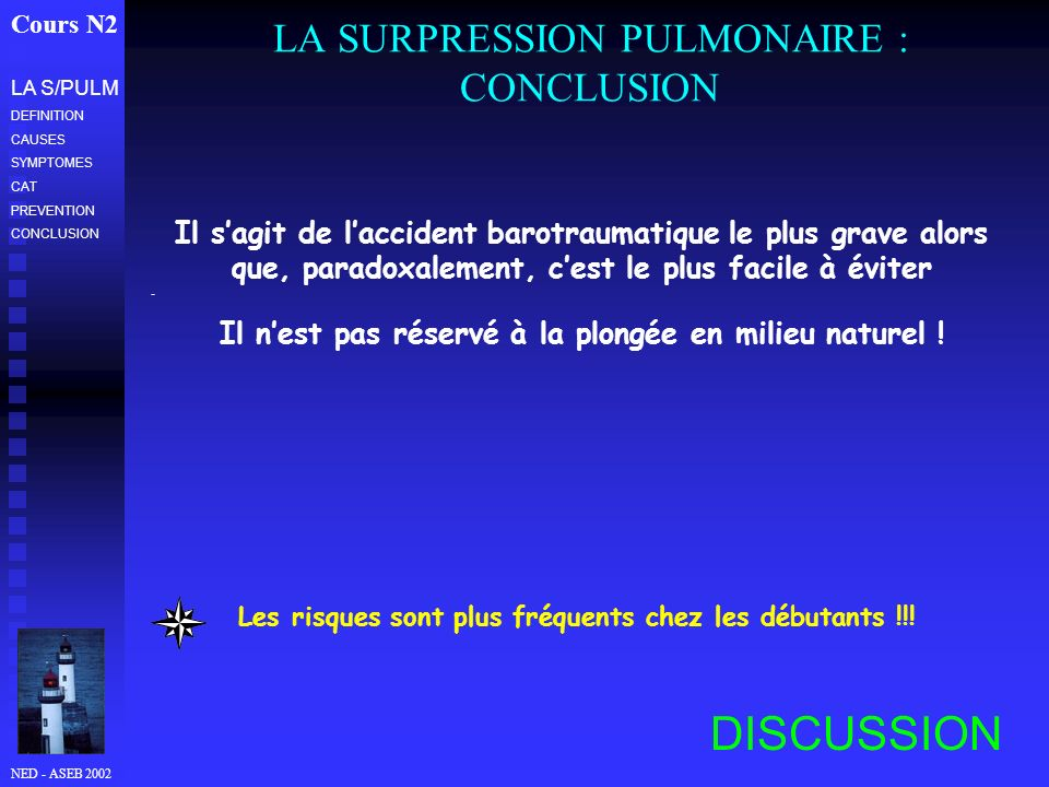 LA SURPRESSION PULMONAIRE : CONCLUSION