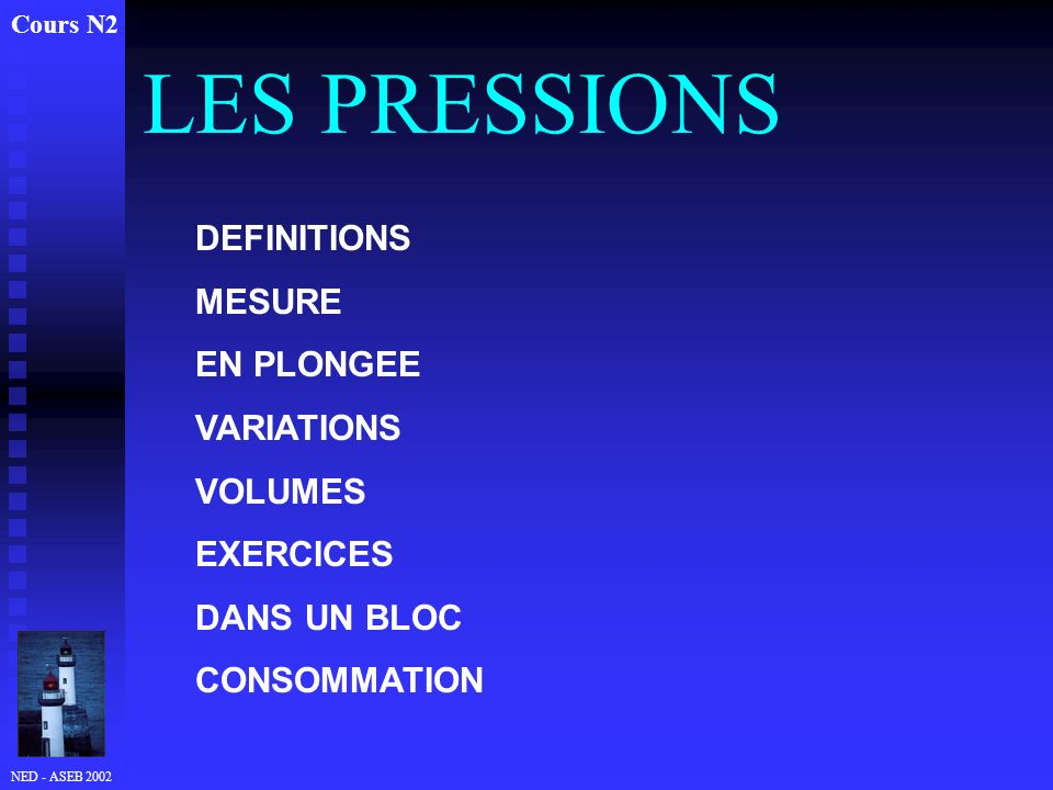 LES PRESSIONS DEFINITIONS MESURE EN PLONGEE VARIATIONS VOLUMES