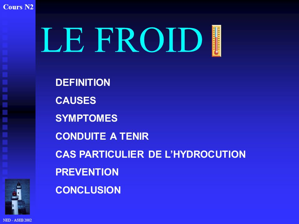 LE FROID DEFINITION CAUSES SYMPTOMES CONDUITE A TENIR