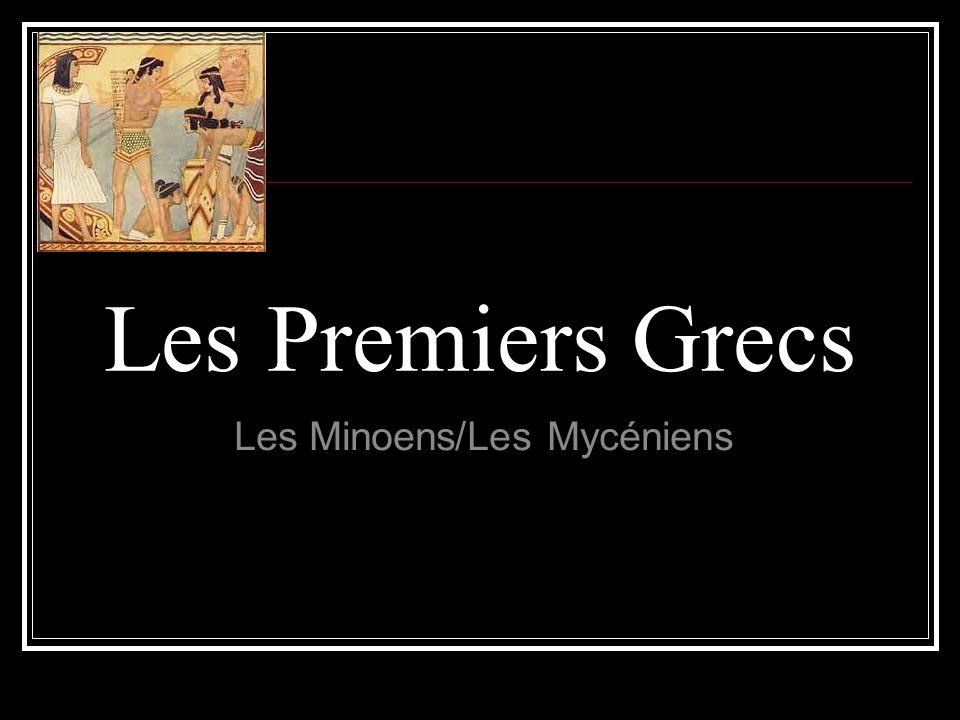 Les Minoens/Les Mycéniens