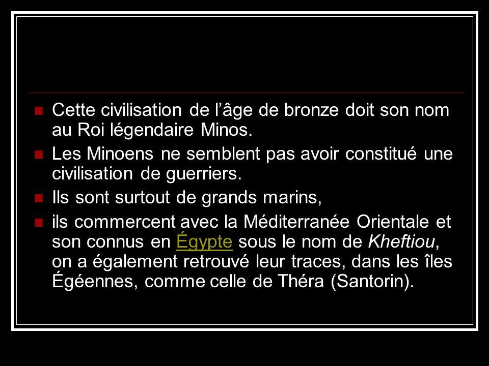 Cette civilisation de l'âge de bronze doit son nom au Roi légendaire Minos.
