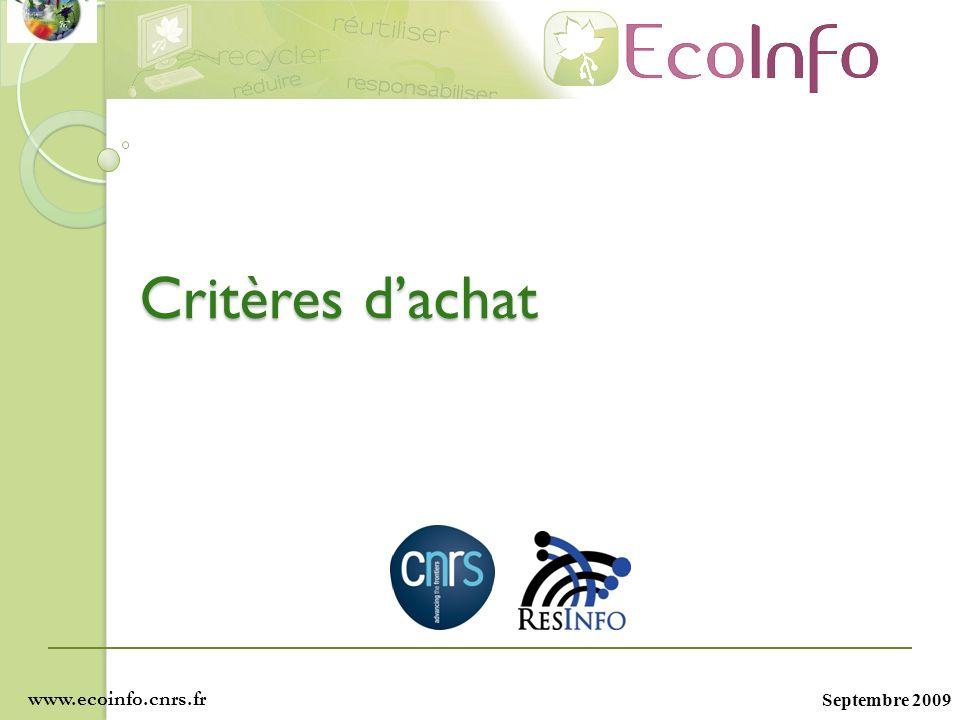 Critères d'achat www.ecoinfo.cnrs.fr