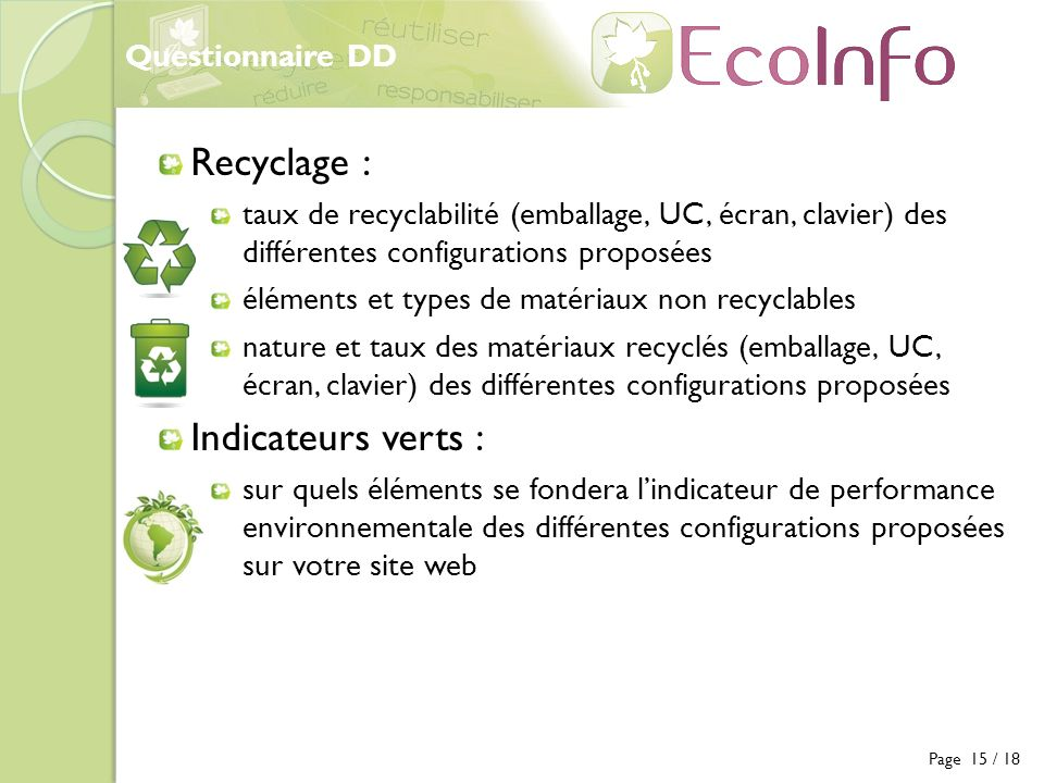Recyclage : Indicateurs verts : Questionnaire DD