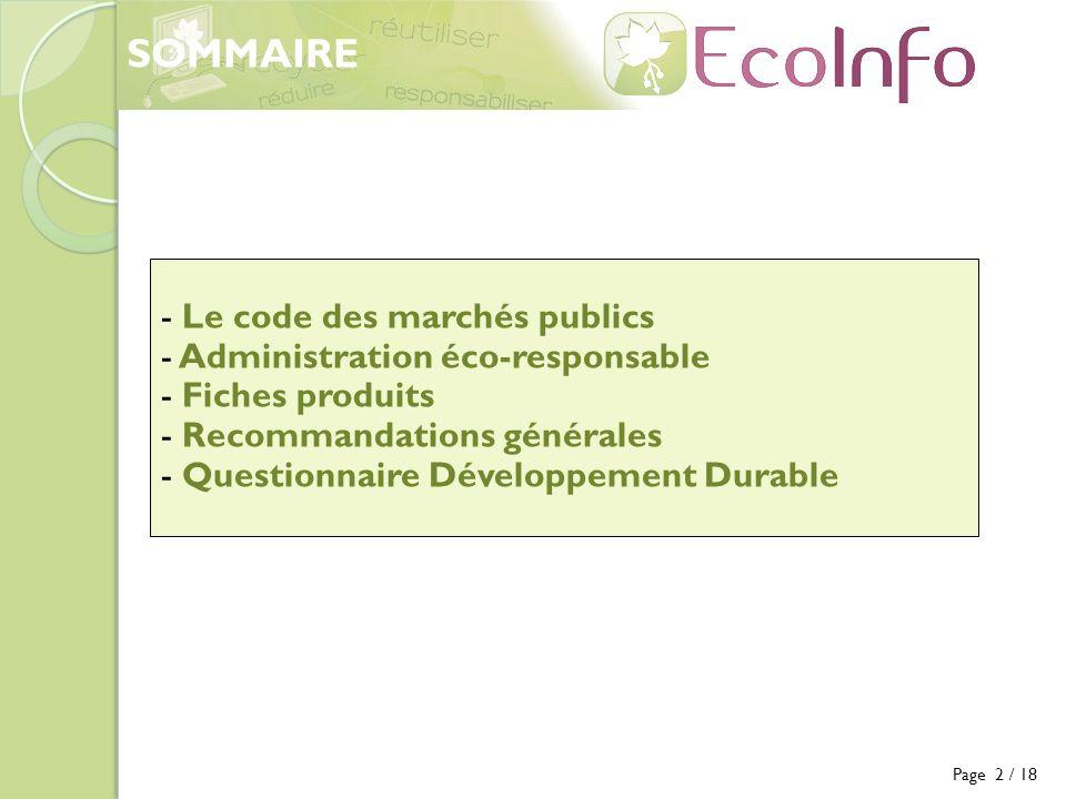 SOMMAIRE Le code des marchés publics Administration éco-responsable