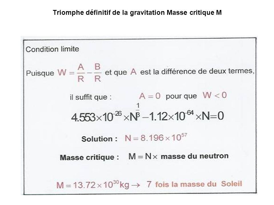 Triomphe définitif de la gravitation Masse critique M