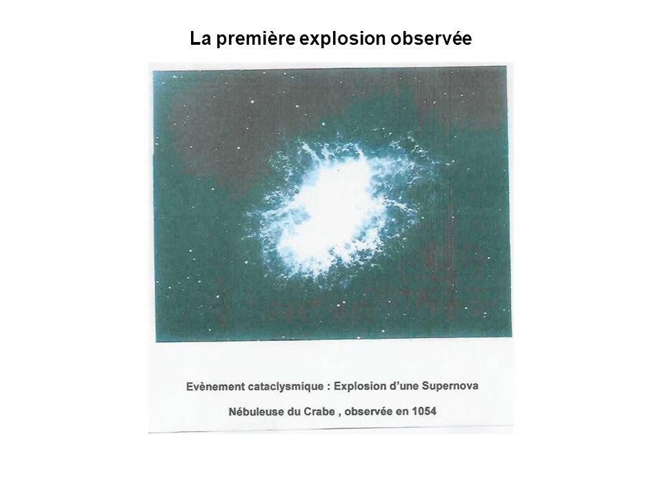 La première explosion observée