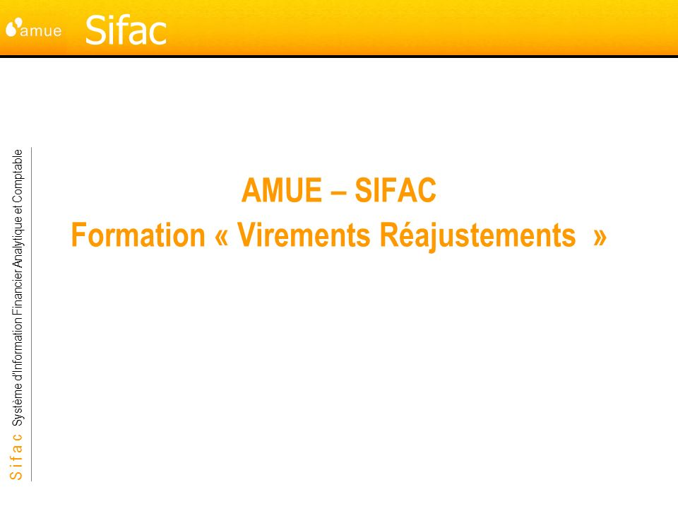 AMUE – SIFAC Formation « Virements Réajustements »