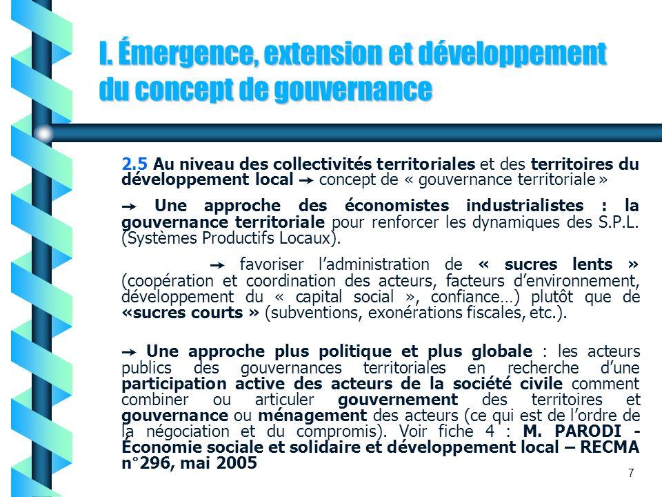 I. Émergence, extension et développement du concept de gouvernance
